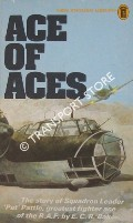 Book cover of Pattle: Supreme Fighter in the Air / Ace of Aces by BAKER, E. C. R.