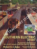 The Southern Electric Story  by BAKER, Michael H.C.