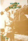 Soldier with Railways  by MAINS, Lt. Col. A.A.