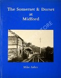 The Somerset & Dorset at Midford  by ARLETT, Mike