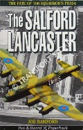 The Salford Lancaster [The Fate of 106 Squadron's PB304] by BAMFORD, Joe