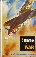 Book cover of 3 Squadron at War by WATSON, Wing Commander John & JONES, Louis