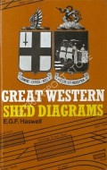 Book cover of Great Western Shed Diagrams  by HASWELL, E.G.F.