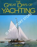 The Great Days of Yachting from the Kirk Collection by DEAR, Ian
