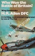 Who Won the Battle of Britain? by ALLEN, Wing Commander H. R.