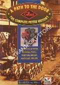A Path to the Door: The Complete Petter History - A Chronicle of Petter Businesses, People, Inventions, Aircraft and Engines 1895 - 1995 by GIBBONS, Kenneth D'Maurney