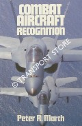 Combat Aircraft Recognition [1988] by MARCH, Peter R.