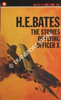 The Stories of Flying Officer X by BATES, H.E.