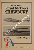 A History of Royal Air Force Shawbury by FERGUSON, Aldon P.