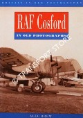 RAF Cosford in Old Photographs by BREW, Alec