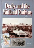 Derby and the Midland Railway  by BILLSON, Peter