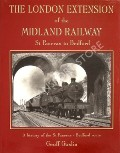 The London Extension of the Midland Railway  by GOSLIN, Geoff