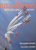 Book cover of The Red Arrows - Reds, Rolling, Now! by COOKE, Richard & Gillian