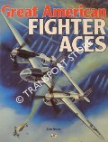 Great American Fighter Aces by BAUER, Dan