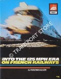 Book cover of Into the 125mph Era on French Railways by ALLEN, G. Freeman
