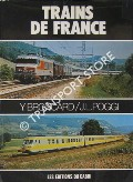 Trains de France by BRONCARD, Yves & POGGI, Jean-Louis