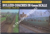 Bulleid Coaches in 4mm Scale by STEVENS-STRATTEN, S. W.