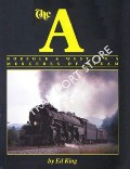 The A - Norfolk & Western's Mercedes of Steam by KING, Ed
