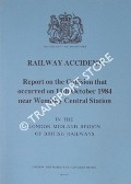 Railway Accident - Report on the Collision that occurred on 11th October 1984 near Wembley Central Station in the London Midland Region, British Railways by Department of Transport