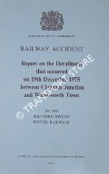 Railway Accident - Report on the Derailment that occurred on 19th December 1975 between Clapham Junction and Wandsworth Town in the Southern Region British Railways by Department of the Environment
