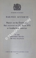 Railway Accident - Report on the Derailment that occurred on 15th June 1976 at Southerham Junction in the Southern Region, British Railways by Department of Transport