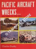 Pacific Aircraft Wrecks ... and where to fine them by DARBY, Charles