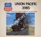 Union Pacific 3985 by BOTKIN, William E.; HILL, Ronald C. & KINDIG, R. H.