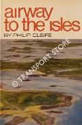 Airway to the Isles by CLEIFE, Philip