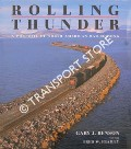 Rolling Thunder - A Portrait of North American Railroading by BENSON, Gary J. & FRAILEY, Fred W.