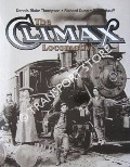 The Climax Locomotive by THOMPSON, Dennis Blake; DUNN, Richard & HAUFF, Steve