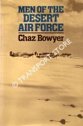 Men of the Desert Air Force 1940 - 1943 by BOWYER, Chaz
