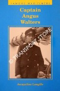 Captain Angus Walters by LANGILLE, Jacqueline