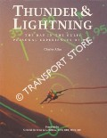 Thunder & Lightning - The RAF in the Gulf: Personal Experiences of War by ALLEN, Charles
