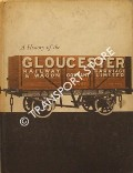 Book cover of A History of The Gloucester Railway Carriage & Wagon Company by The Gloucester Railway Carriage and Wagon Company