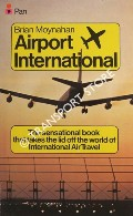 Airport International by MOYNAHAN, Brian