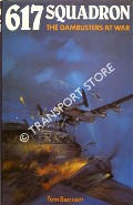 617 Squadron - The Dambusters at War by BENNETT, Tom