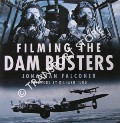 Filming the Dam Busters by FALCONER, Jonathan
