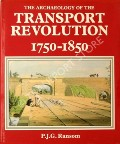 Book cover of The Archaeology of the Transport Revolution 1750 - 1850 by RANSOM, P.J.G.