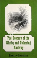 The Scenery of the Whitby and Pickering Railway by BELCHER, Henry