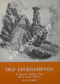 Old Leckhampton - Its Quarries, Railways, Riots and the Devil's Chimney by BICK, D. E.