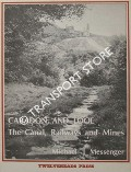 Caradon and Looe: The Canal, Railways and Mines by MESSENGER, Michael J.