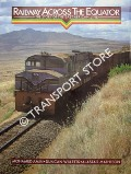 Railway Across the Equator - The Story of the East African Line by AMIN, Mohamed; WILLETTS, Duncan & MATHESON, Alastair