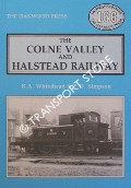 The Colne Valley and Halstead Railway by WHITEHEAD, R.A. & SIMPSON, F.D.