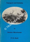 Book cover of Transport and Industry in Greater Manchester by ABELL, P.H.