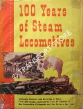 100 Years of Steam Locomotives by LUCAS, Walter A.