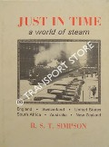 Just in Time - A World of Steam by SIMPSON, Reverend B. S. T. (John)