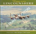Wings Over Lincolnshire by GREEN, Peter; HODGSON, Mike & TAYLOR, Bill