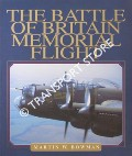 The Battle of Britain Memorial Flight by BOWMAN, Martin W.
