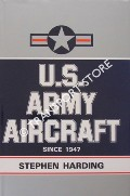 U.S. Army Aircraft since 1947 by HARDING, Stephen