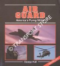 Book cover of Air Guard - America's Flying Militia by HALL, George